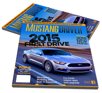 1 YEAR Subscription to Mustang Driver Magazine