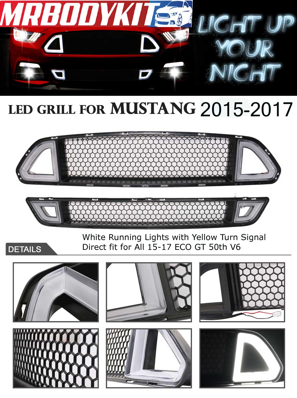 2015-2017 Mustang LED DRL LOWER Grille White Running Lights w/yellow Turn Signals (Fits all models)